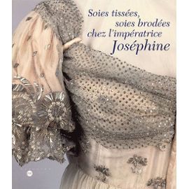Collectif-Soies-Tissees-Soies-Brodees-Chez-L-imperatrice-Josephine-Livre-421997230_ML