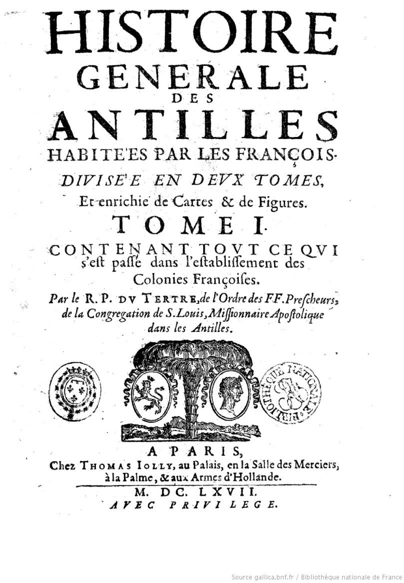 Histoire_générale_des_Antilles_habitées_[...]Du_Tertre_bpt6k1140206